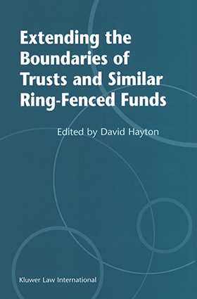 Extending the Boundries of Trusts and Similar Ring-Fenced Funds by