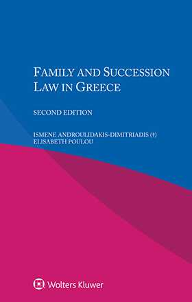 Family and Succession Law in Greece. Second Edition