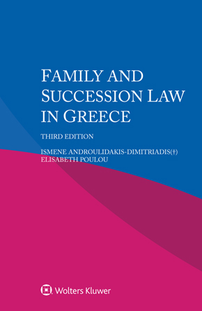 Family and Succession Law in Greece, Third edition by POULOU