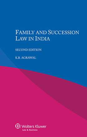 Family and Succession Law in India, Second Edition