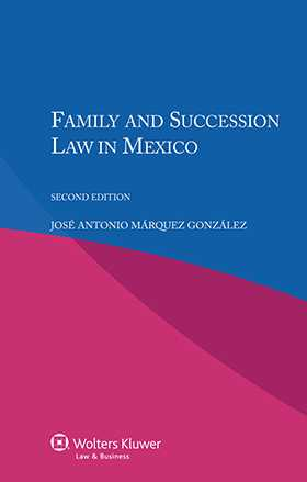 Family and Succession Law in Mexico - Second Edition