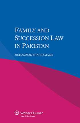 Family and Succession Law in Pakistan by Muhammad Shahid Malik