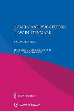 Family and Succession Law in Denmark, Second Edition,