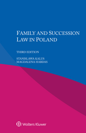 Family and Succession Law in Poland, Third edition by HABDAS