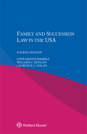 Family and Succession Law in the USA, Fourth edition by WARDLE