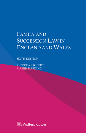Family and Succession Law in England and Wales, Sixth Edition by PROBERT
