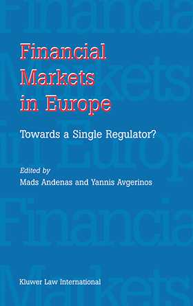 Financial Markets in Europe: Towards a single regulator