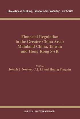 Financial Regulation in the Greater China Area: Mainland China, Taiwan, and Hong Kong SAR