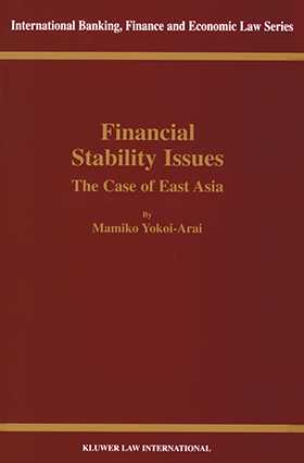 Financial Stability Issues, The Case of East Asia