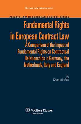 Fundamental Rights in European Contract Law by C Mak