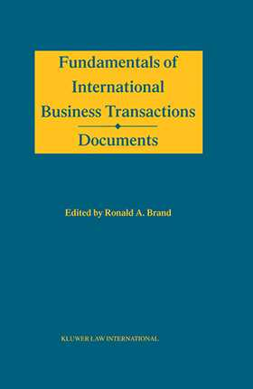 Fundamentals of International Business Transactions, Documents