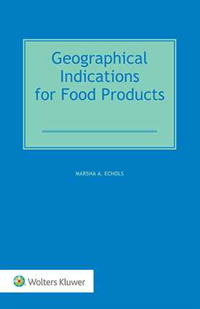 Geographical Indications for Food Products, Second Edition by ECHOLS