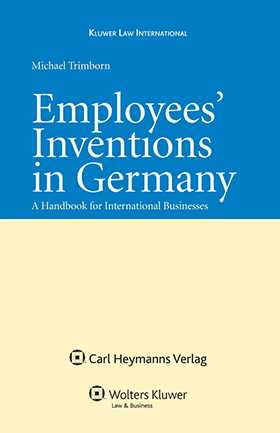 Employees' Inventions in Germany: A Handbook for International Business
