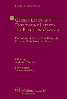 Global Labor and Employment Law for the Practicing Lawyer