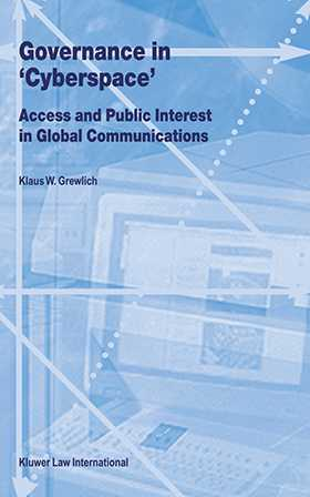Governance In Cyberspace, Access & Public Interest In Global Communications