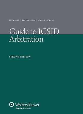 Guide To ICSID Arbitration. 2nd edition