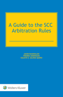 A Guide to the SCC Arbitration Rules by RAGNWALDH