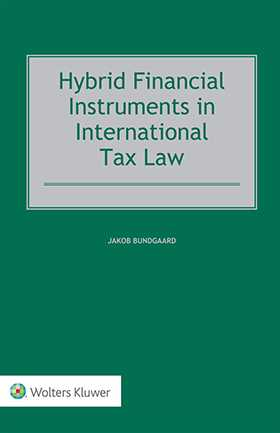 Hybrid Financial Instruments in International Tax Law by BUNDGAARD