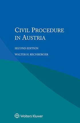 Civil Procedure in Austria, Second Edition by RECHBERGER