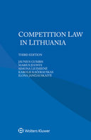 Competition Law in Lithuania, Third edition by GUMBIS