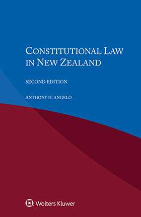 Constitutional Law in New Zealand, Second Edition