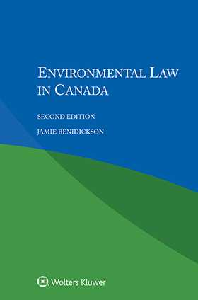 Environmental Law in Canada, Second Edition