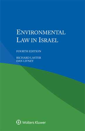 Environmental Law in Israel, Fourth edition by LASTER