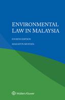 Environmental law in Malaysia, Fourth edition by MAIZATUN