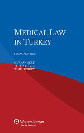 Medical Law in Turkey - second edition