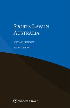 Sports Law in Australia, Second edition by GIBSON
