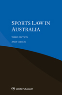 Sports Law in Australia, Third edition by GIBSON
