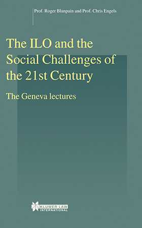 The ILO and the Social Challenges of the 21st Century, The Geneva Lectures