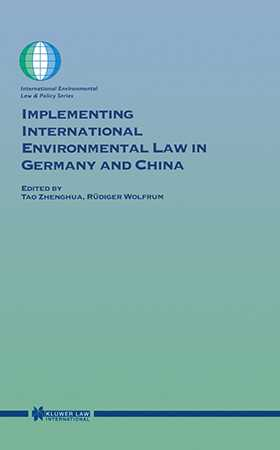 Implementing International Environmental Law in Germany and China