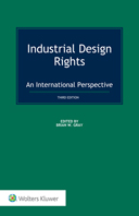 Industrial Design Rights: An International Perspective, 3rd Edition by GRAY