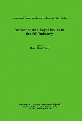 Insurance and Legal Issues in the Oil Industry