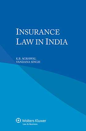 Insurance Law in India by K. B. Agrawal, Vandana Singh