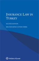Insurance Law in Turkey, Second Edition by GUNER-OZBEK