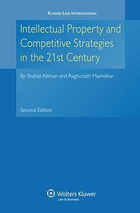 Intellectual Property and Competitive Strategies in 21st Century 2nd edition by Shahid Alikhan, R. A. Mashelkar
