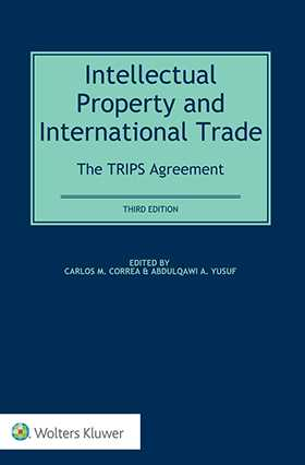 Intellectual Property and International Trade: The TRIPS  Agreement, Third Edition by YUSUF