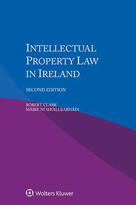 Intellectual Property Law in Ireland, Second Edition