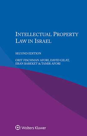 Intellectual Property Law in Israel, Second Edition