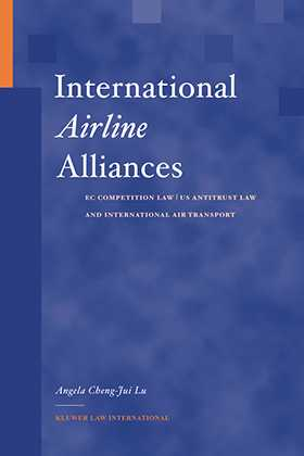International Airline Alliances: EC Competition Law/US Antitrust Law and International Air Transport