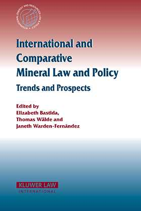 International and Comparative Mineral Law and Policy by