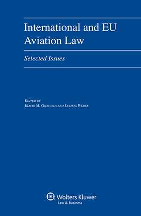 International and EU Aviation Law. Selected Issues
