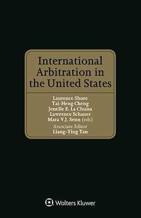 International Arbitration in the United States by SHORE