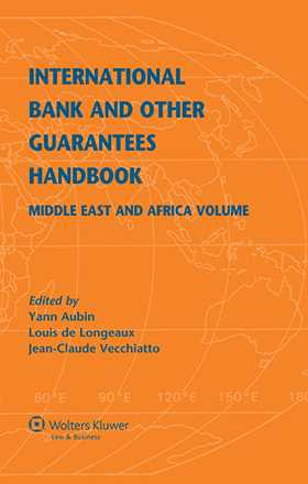 International Bank and Other Guarantees Handbook. Middle East and Africa Volume