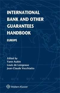 International Bank and  Other Guarantees Handbook: Europe