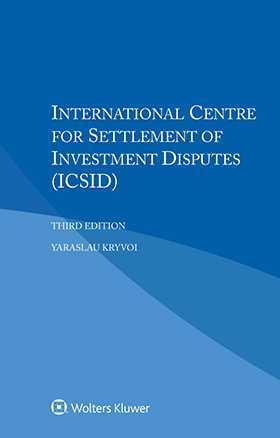 International Centre for Settlement of Investment Disputes,Third Edition