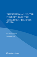 International Centre for Settlement of Investment Disputes (ICSID), Fourth edition by KRYVOI
