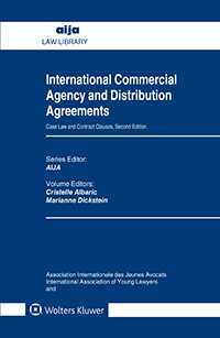 International Commercial Agency and Distribution Agreements: Case Law and Contract Clauses, Second Edition